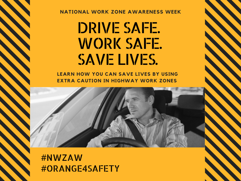 Work Zone Awareness Week-New-1